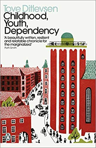 cover of Childhood, Youth, Dependency by Tove Ditlevsen