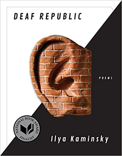 cover of Deaf Republic by Ilya Kaminsky