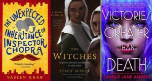 collage of three book covers: The Unexpected Inheritance of Inspector Chopra; The Witches; and Victories Greater Than Death