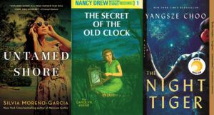 collage of three book covers: Untamed Shore; The Secret of the Old Clock; and The Night Tiger