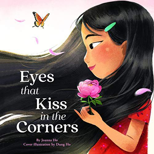 audiobook cover of Eyes that Kiss in the Corners by Joanna Ho, Narrated by Natalie Naudus Bradner