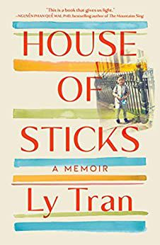 cover of House of Sticks by Ly Tran