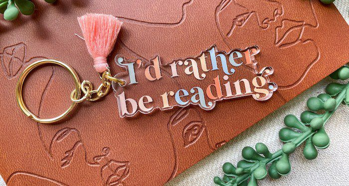 I'd rather be reading keychain