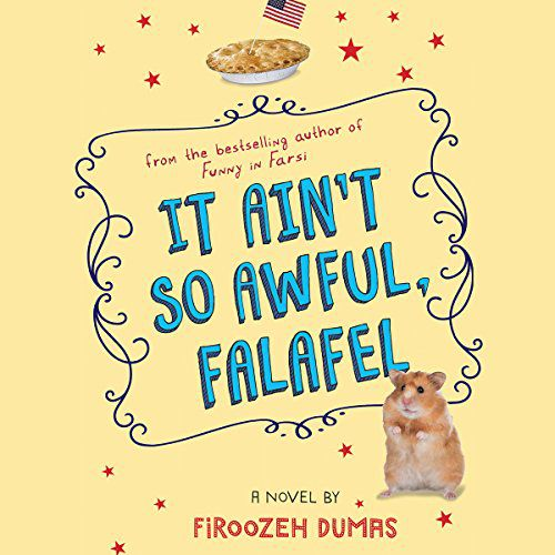 audiobook cover of It Ain't So Awful, Falafel by Firoozeh Dumason