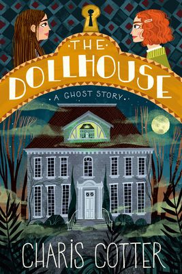 the dollhouse a ghost story