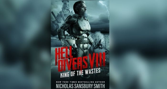 Book cover of HELL DIVERS VIII: KING OF THE WASTES by Nicholas Sansbury Smith