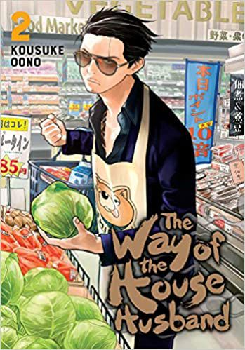 cover of The Way Of The Househusband Vol 2 by Kousuke Oono Vol 2