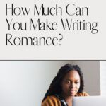 pinterest image for how much money you can make writing romance
