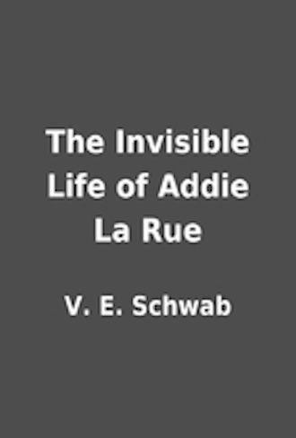 The Invisible Life of Addie La Rue