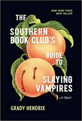The Southern Book Club's Guide to Slaying Vammpires